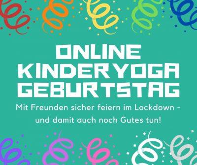 Online Kinderyoga Geburtstag im Lockdown